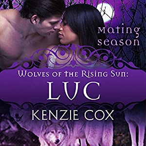 Luc: Wolves of the Rising Sun #3 Audiobook