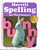 img - for Merrill Spelling for Word Mastery (Grade 2) book / textbook / text book