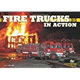 Fire Trucks in Action 2015: 16-Month Calendar September 2014 through December 2015