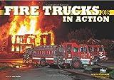 img - for Fire Trucks in Action 2015: 16-Month Calendar September 2014 through December 2015 book / textbook / text book