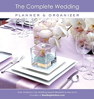The Complete Wedding Planner & Organizer