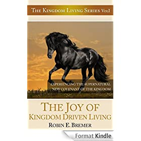 The Joy of Kingdom Driven Living (Kingdom Living Series Book 1) (English Edition)