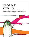 Desert Voices (0684167123) by Baylor, Byrd