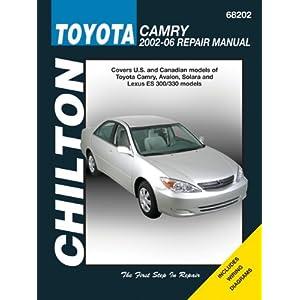 【クリックで詳細表示】Chilton's Toyota Camry 2002-06 Repair Manual: Covers U.S. and Canadian Models of Toyota Camry, Avalon, Solara and Lexus ES 300/330 Models (Chilton's Total Car Care) [ペーパーバック]