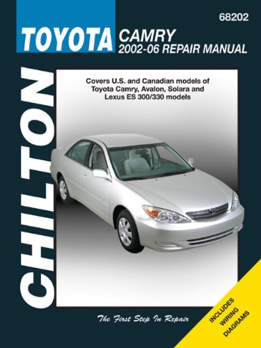 chiltons-toyota-camry-2002-06-repair-manual-covers-us-and-canadian-models-of-toyota-camry-avalon-sol