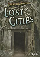 Lost Cities (Ignite: Treasure Hunters)