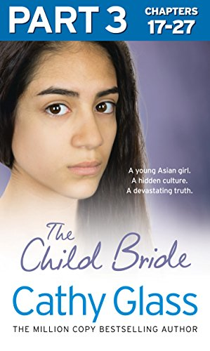 Cathy Glass - The Child Bride: Part 3 of 3