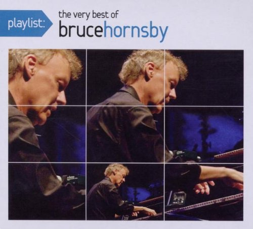Playlist: The Very Best of Bruce Hornsby cover