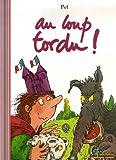 echange, troc Pef - Au loup tordu ! (1CD audio)