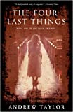 The Four Last Things (Roth Trilogy)
