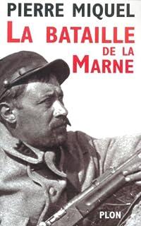 La bataille de la Marne, Miquel, Pierre