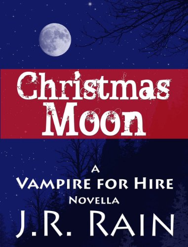 Christmas Moon (A Vampire for Hire Novella)