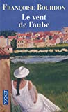 img - for Le Vent De L'Aube (French Edition) book / textbook / text book