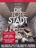 Korngold : Die Tote Stadt. Vogt, Nylund, Eiche, Nordqvist, Franck.