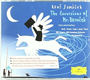 Janacek : The Excursions of Mr Broucek