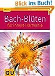Bach-Bl�ten f�r innere Harmonie (GU R...