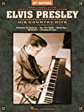 Elvis Presley his Country Hits (063401479X) by Presley, Elvis