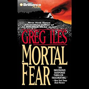 Mortal Fear | [Greg Iles]