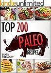 Paleo Recipes Cookbook - Top 200 Pale...