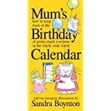 Mum's Birthday Calendarby Sandra Boynton