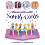 Surprisingly Simple Novelty Cards: Over 35 Easy-to-Make Designs ~ Sue Nicholson