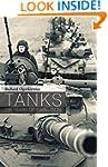 Tanks: 100 years of evolution (Genera...