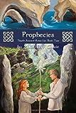 Prophecies: 'Neath Ancient Ruins Lie, Book Two
