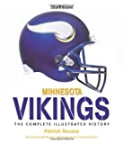 img - for Minnesota Vikings: The Complete Illustrated History by Patrick Reusse (2008-09-17) book / textbook / text book