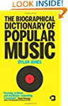 The Biographical Dictionary of Popula...