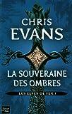 echange, troc Chris Evans - Les Elfes de fer, Tome 1 : La souveraine des ombres