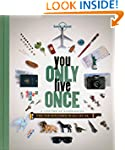 Lonely Planet You Only Live Once 1st Ed.