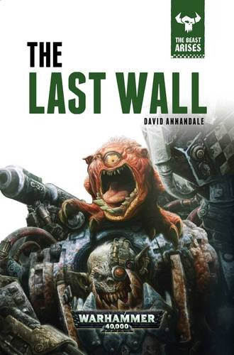 The Last Wall: The Beast Arises Book 4
