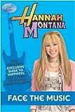 "Disney ""Hannah Montana"": Face the Music Bk. 9"