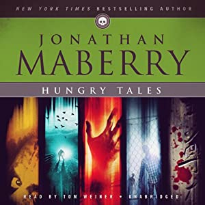 Hungry Tales | [Jonathan Maberry]