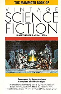 The Mammoth Book of Vintage Science Fiction: Short Novels of the 1950s (The Mammoth Book Series) by Isaac Asimov, Charles G. Waugh and Martin Greenberg