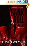 The Bankroll Squad Trilogy (The Bankroll Squad Bundle Book 1)