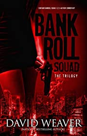 The Bankroll Squad Trilogy (The Bankroll Squad Bundle Book 1)