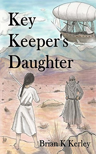 Book: Key Keeper's Daughter by Brian K. Kerley