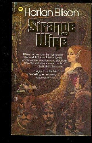 Strange Wine, Harlan Ellison