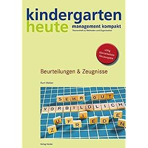Beurteilungen &  Zeugnisse (kindergarten heute - management kompakt)