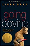 Going Bovine (0385733984) by Bray, Libba