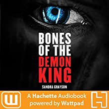 Bones of the Demon King Audiobook by Sandra Grayson Narrated by Eric Vale