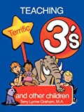 img - for Teaching Terrific Three's (Early Childhood Education) book / textbook / text book