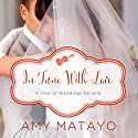 In Tune with Love (       UNABRIDGED) by Amy Matayo Narrated by Amber Quick