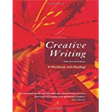 Creative Writing: A Workbook with Readingsby Linda Anderson