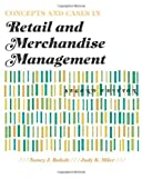 img - for Concepts and Cases in Retail and Merchandise Management 2nd Edition by Rabolt, Nancy J., Miler, Judy K.(December 2, 2008) Paperback book / textbook / text book