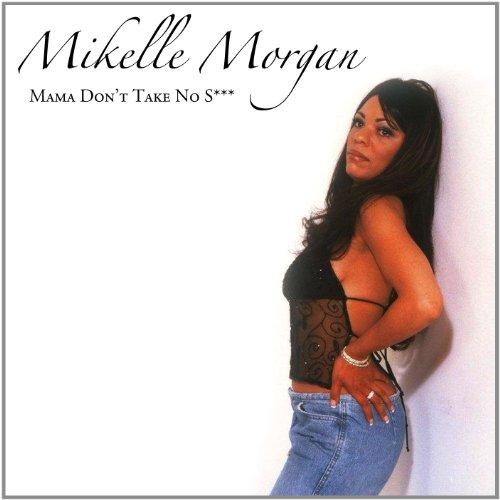 Mama-Dont-Take-No-S-Mikelle-Morgan-CD