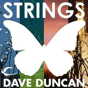 Strings | [Dave Duncan]