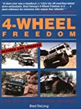 img - for 4-Wheel Freedom: The Art Of Off-Road Driving [Paperback] [1997] (Author) Brad DeLong book / textbook / text book