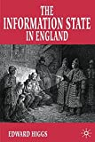 The Information State in England: The Central Collection of Information on Citizens, 1500-2000
